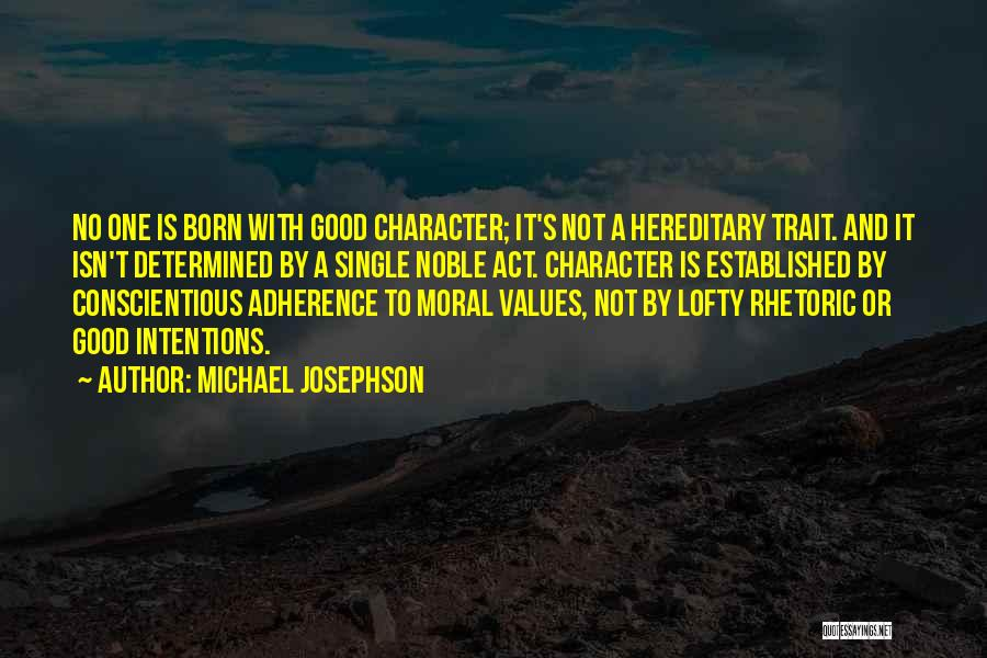 Conscientious Quotes By Michael Josephson