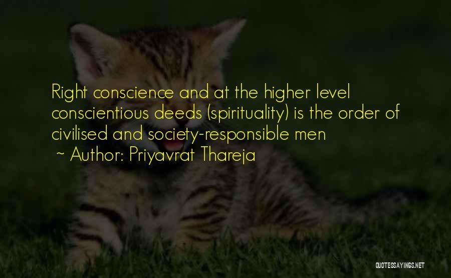 Conscientious Quotes By Priyavrat Thareja