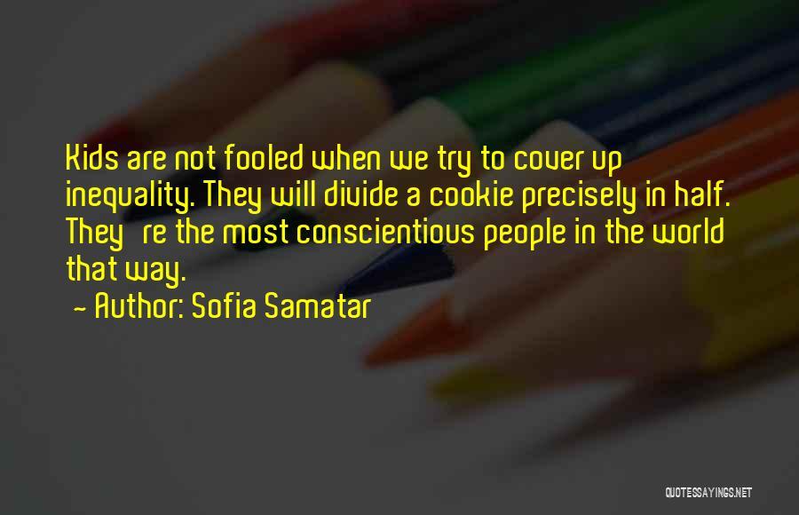 Conscientious Quotes By Sofia Samatar