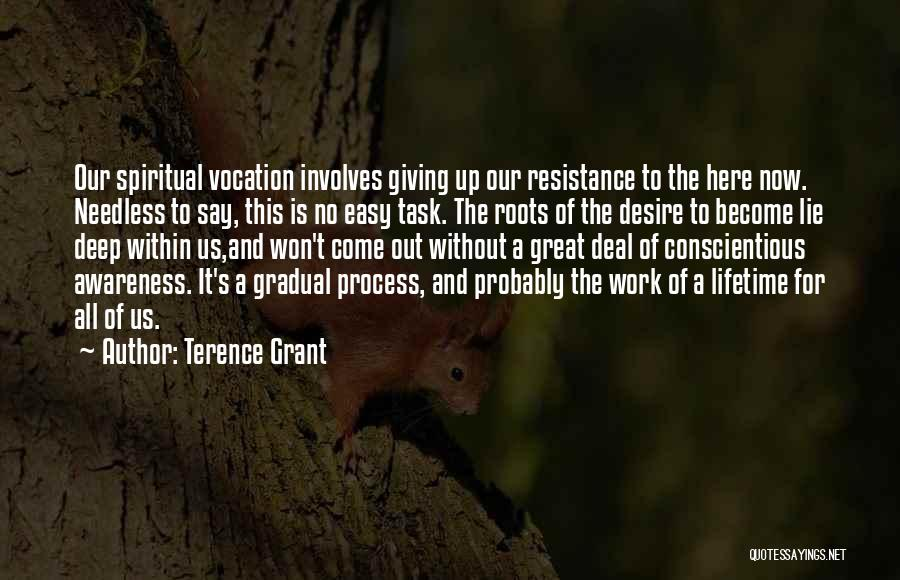 Conscientious Quotes By Terence Grant