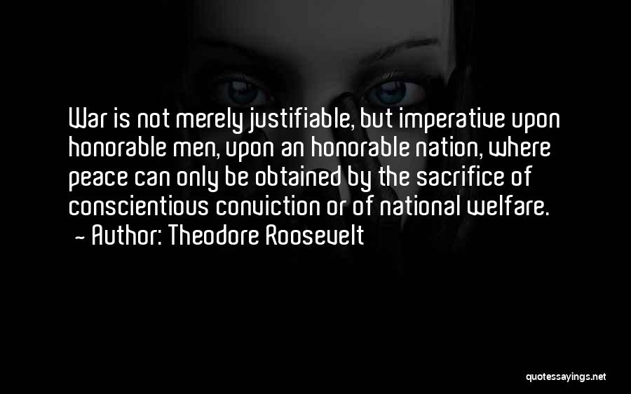 Conscientious Quotes By Theodore Roosevelt