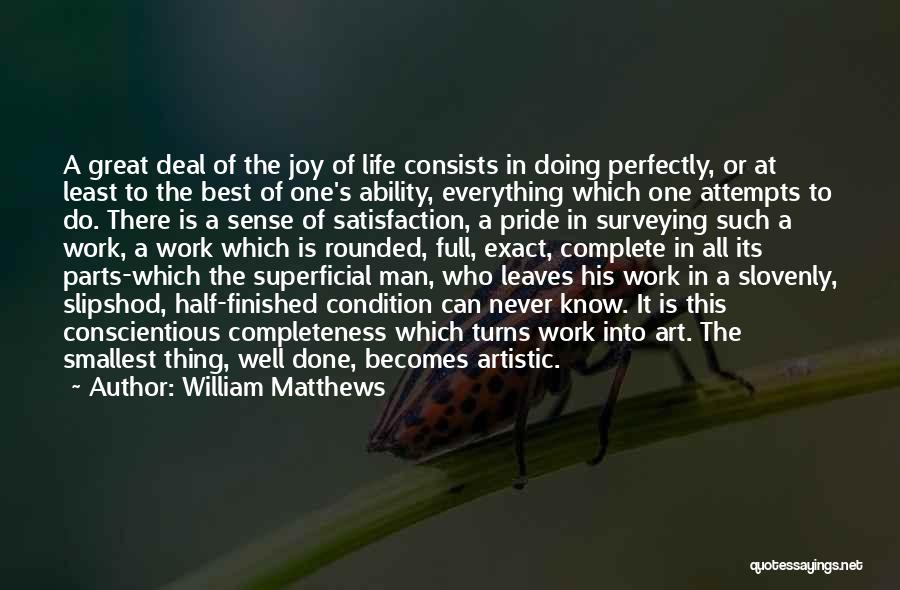 Conscientious Quotes By William Matthews