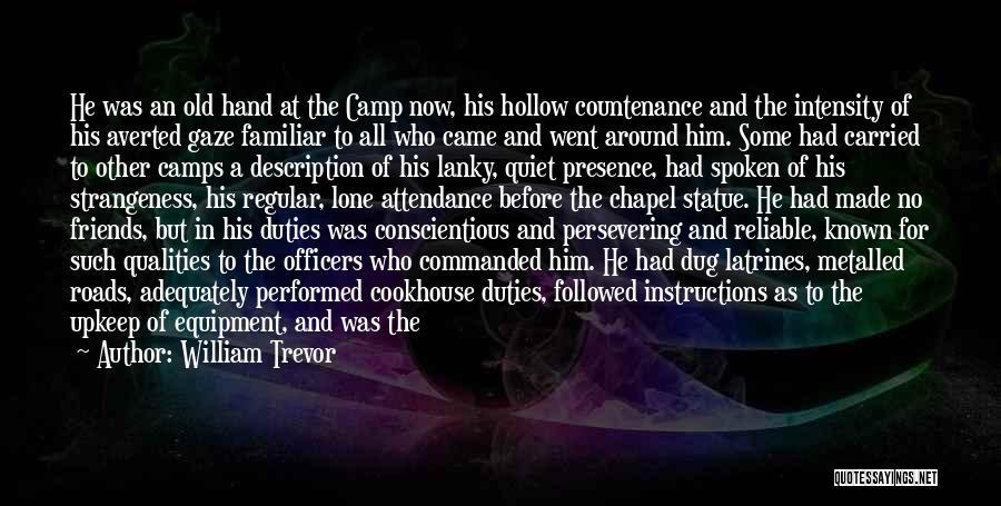 Conscientious Quotes By William Trevor