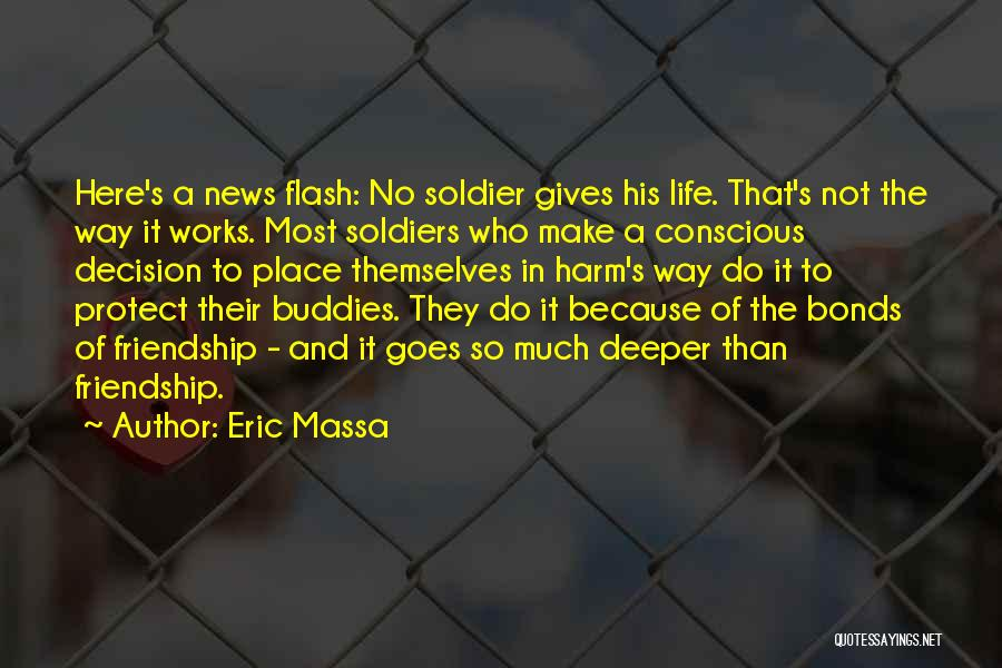Conscious Life News Quotes By Eric Massa