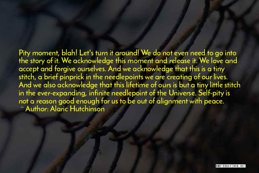 Consciousness Expanding Quotes By Alaric Hutchinson