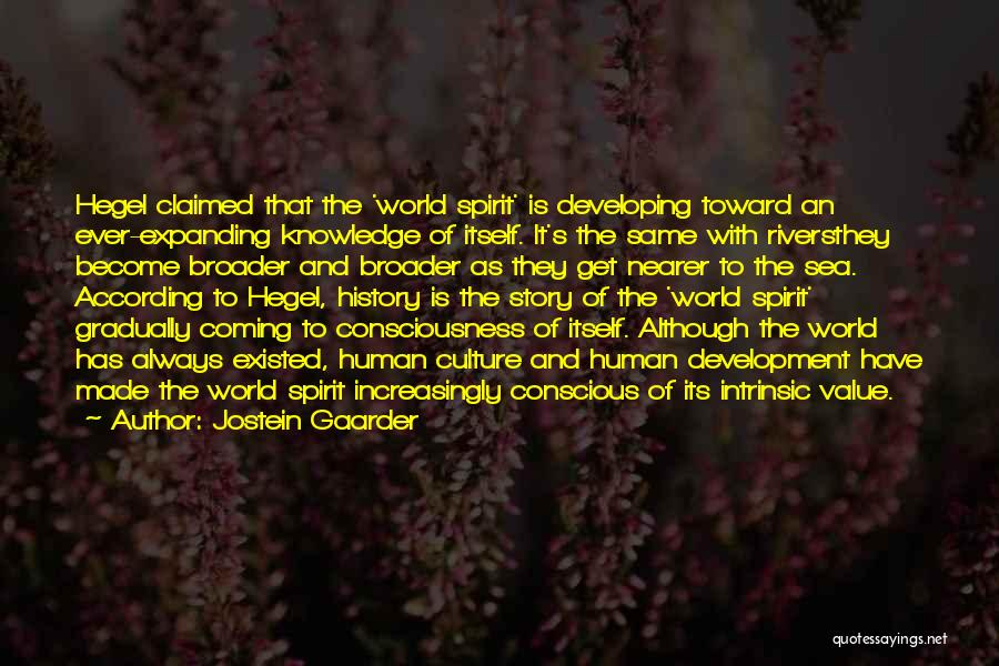 Consciousness Expanding Quotes By Jostein Gaarder