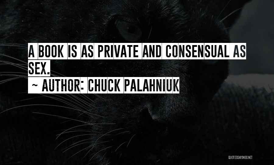 Consensual Quotes By Chuck Palahniuk