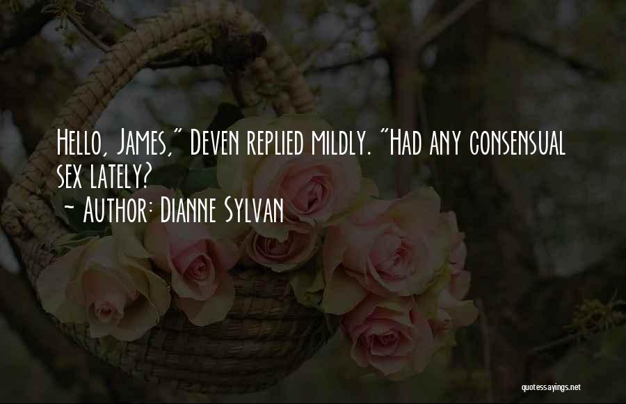 Consensual Quotes By Dianne Sylvan