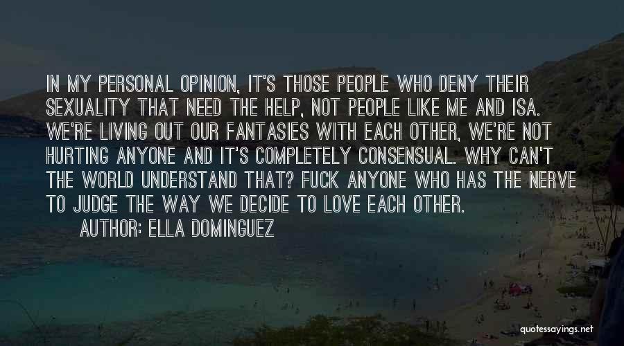 Consensual Quotes By Ella Dominguez