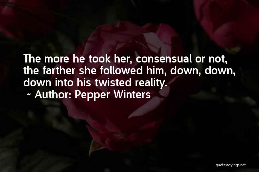 Consensual Quotes By Pepper Winters