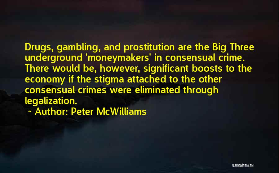 Consensual Quotes By Peter McWilliams