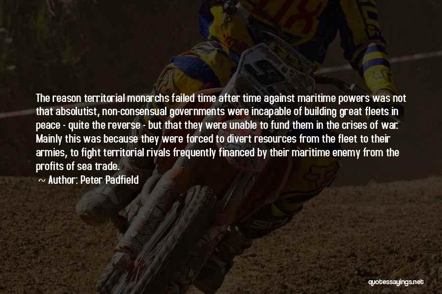 Consensual Quotes By Peter Padfield