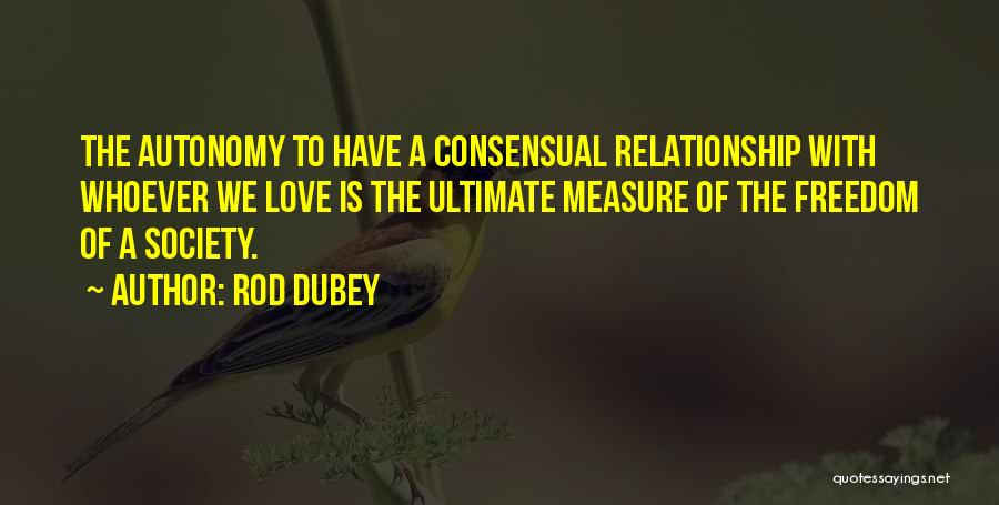 Consensual Quotes By Rod Dubey