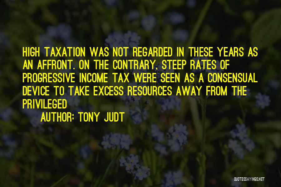 Consensual Quotes By Tony Judt