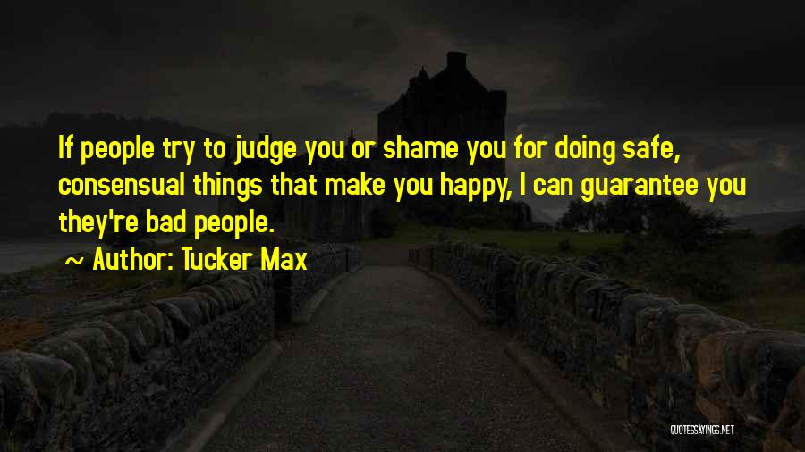 Consensual Quotes By Tucker Max