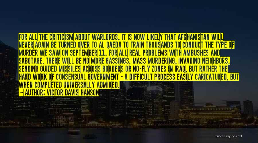Consensual Quotes By Victor Davis Hanson