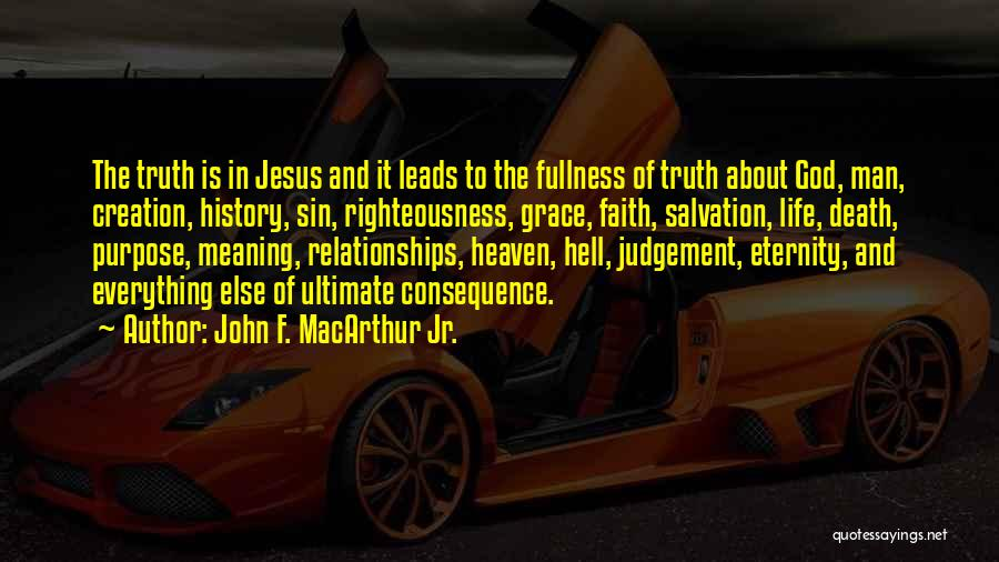 Consequence Of Sin Quotes By John F. MacArthur Jr.
