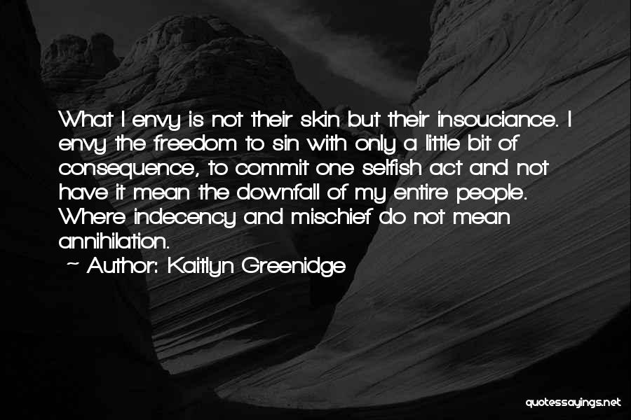 Consequence Of Sin Quotes By Kaitlyn Greenidge
