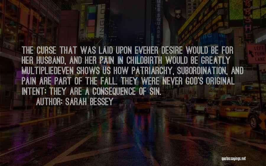 Consequence Of Sin Quotes By Sarah Bessey