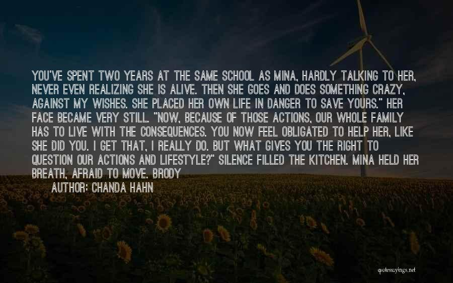 Consequences Of Your Actions Quotes By Chanda Hahn
