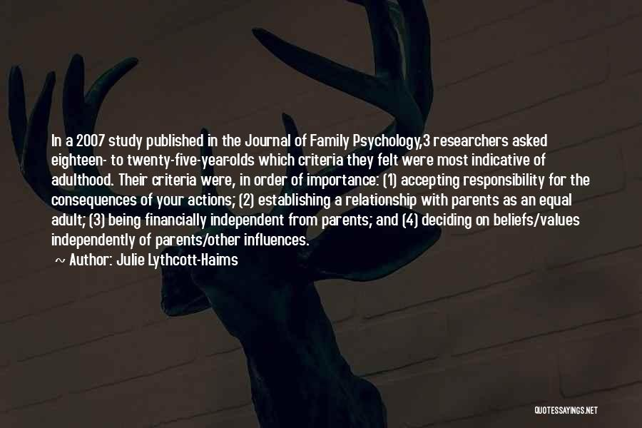 Consequences Of Your Actions Quotes By Julie Lythcott-Haims