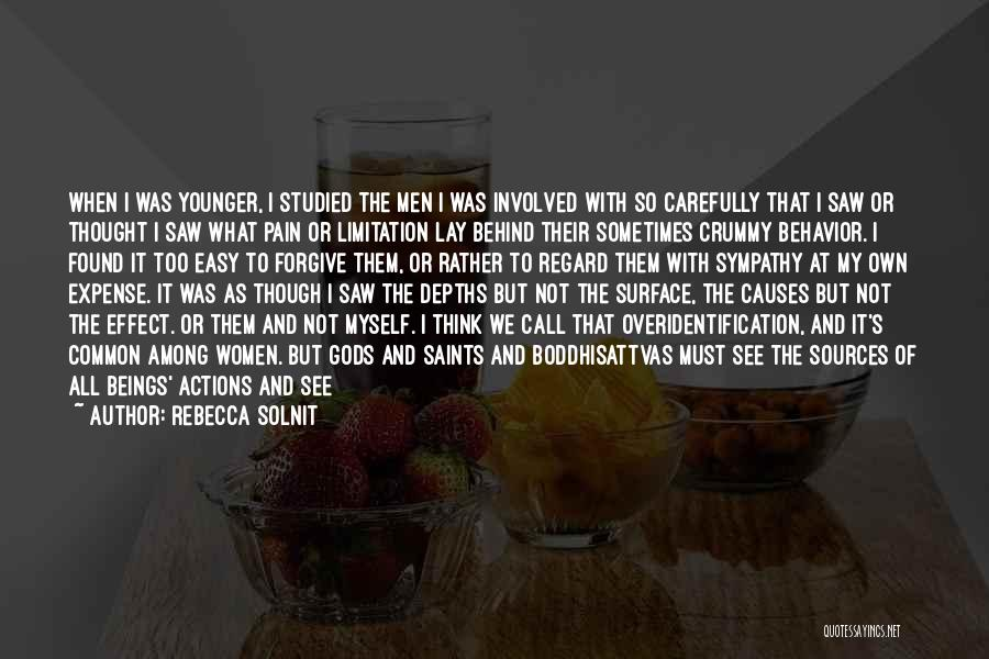 Consequences Of Your Actions Quotes By Rebecca Solnit