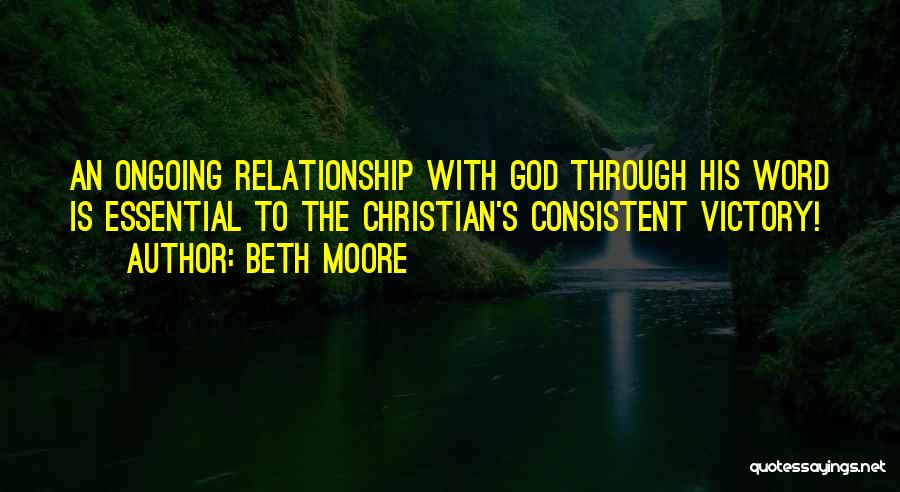 Consistent Relationship Quotes By Beth Moore