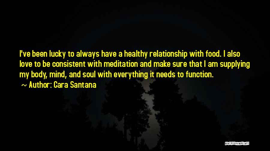 Consistent Relationship Quotes By Cara Santana