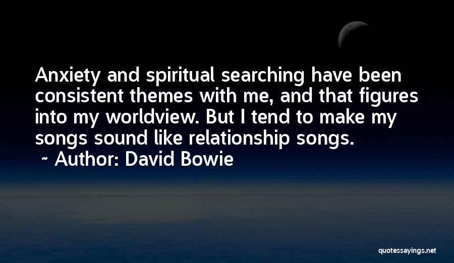 Consistent Relationship Quotes By David Bowie