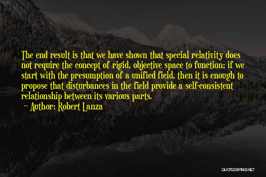 Consistent Relationship Quotes By Robert Lanza
