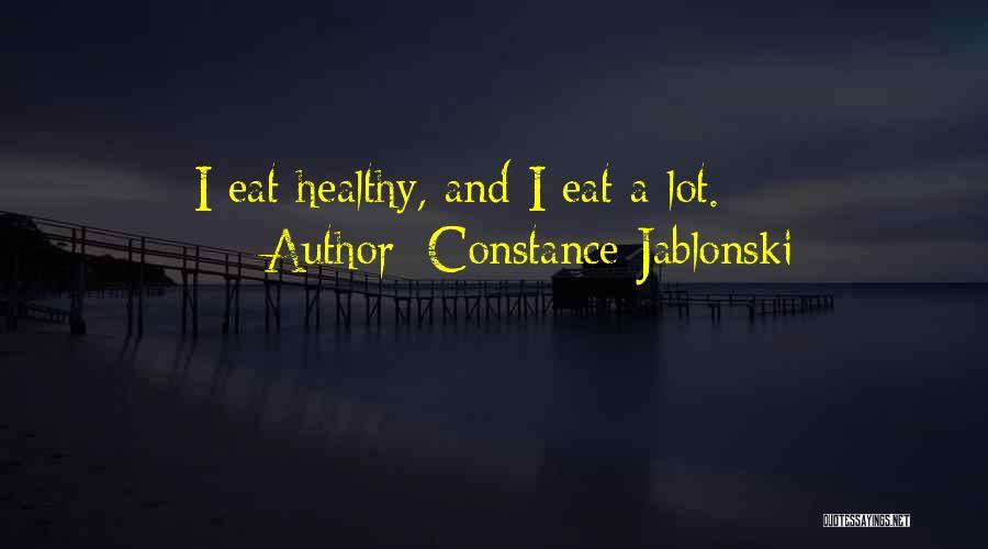 Constance Jablonski Quotes 1391440