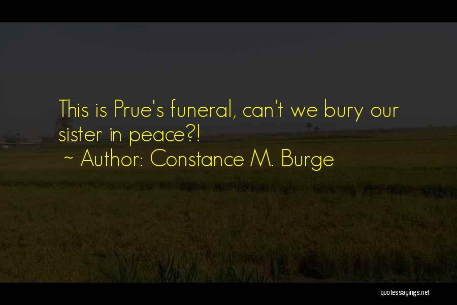 Constance M. Burge Quotes 1918744