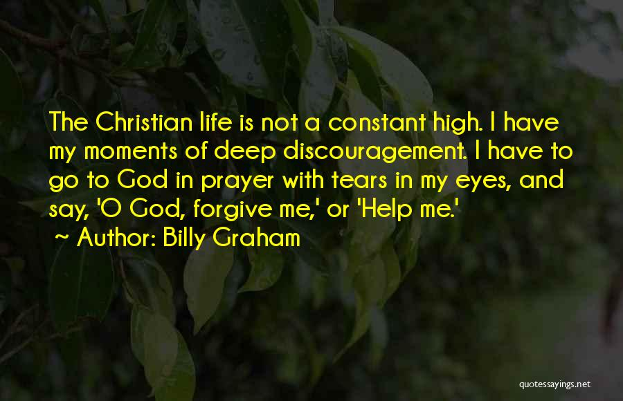 Constant Prayer Quotes By Billy Graham