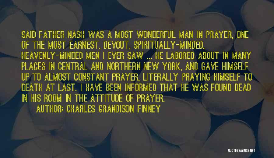 Constant Prayer Quotes By Charles Grandison Finney