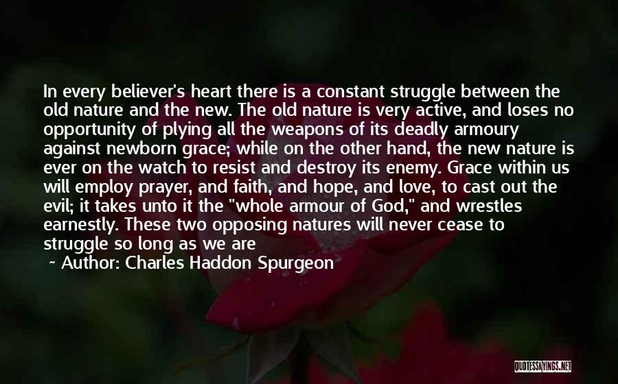 Constant Prayer Quotes By Charles Haddon Spurgeon