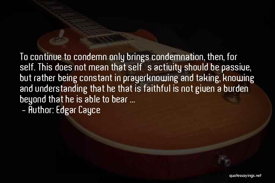 Constant Prayer Quotes By Edgar Cayce