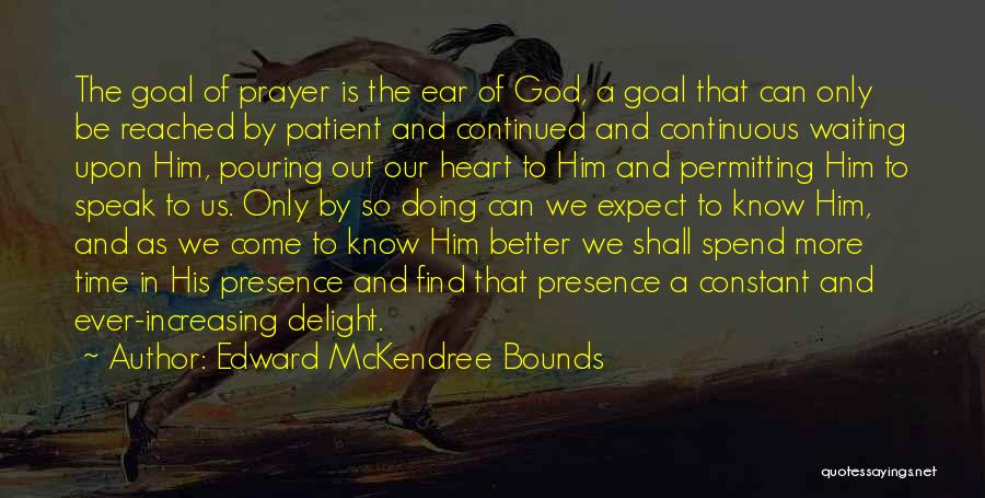 Constant Prayer Quotes By Edward McKendree Bounds
