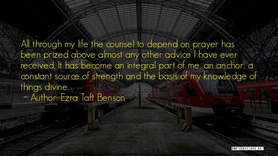 Constant Prayer Quotes By Ezra Taft Benson