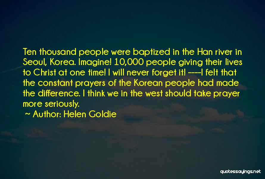 Constant Prayer Quotes By Helen Goldie