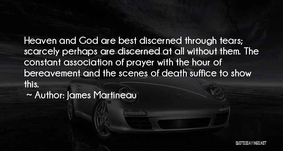 Constant Prayer Quotes By James Martineau