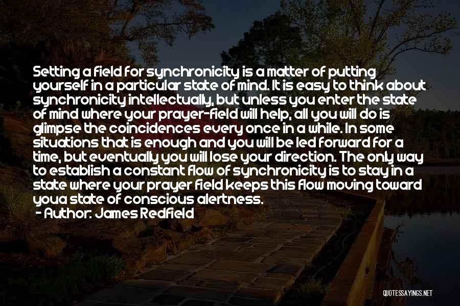 Constant Prayer Quotes By James Redfield