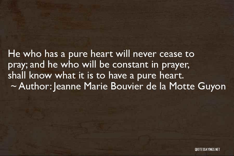 Constant Prayer Quotes By Jeanne Marie Bouvier De La Motte Guyon