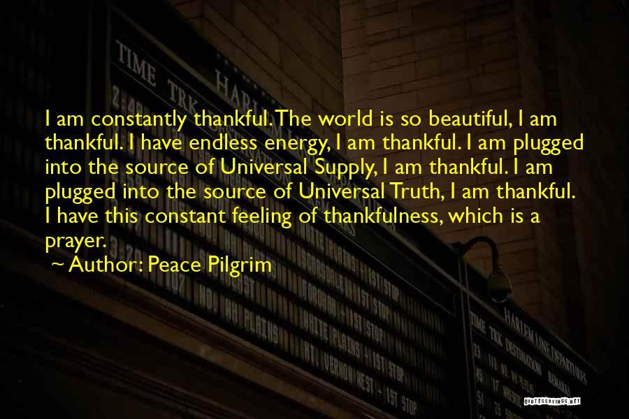 Constant Prayer Quotes By Peace Pilgrim