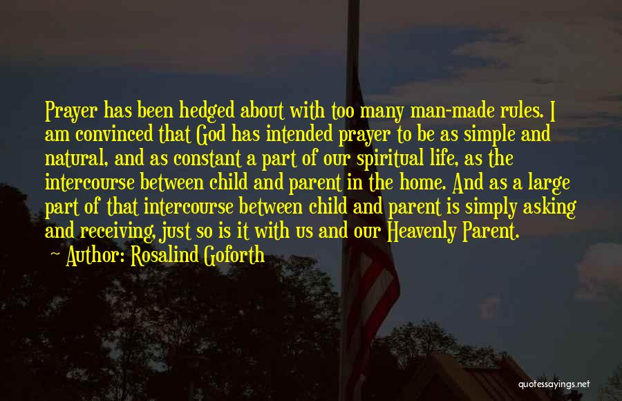 Constant Prayer Quotes By Rosalind Goforth
