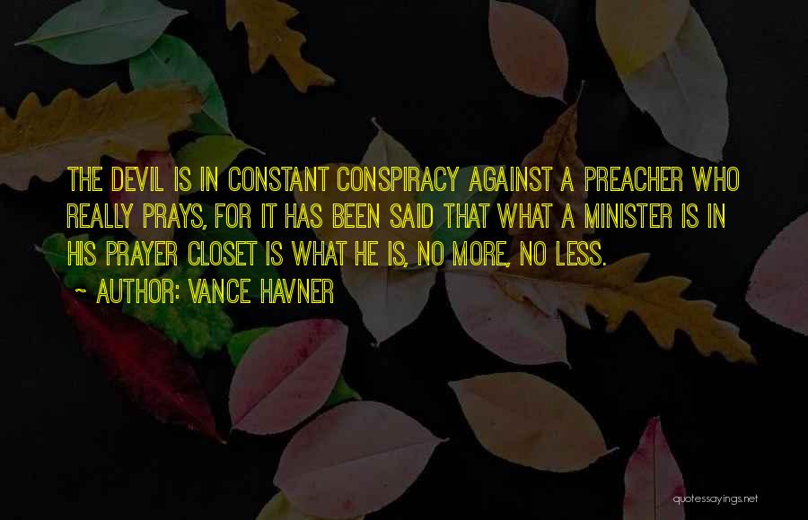 Constant Prayer Quotes By Vance Havner