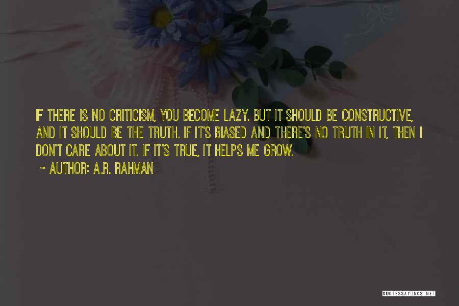 Constructive Criticism Quotes By A.R. Rahman