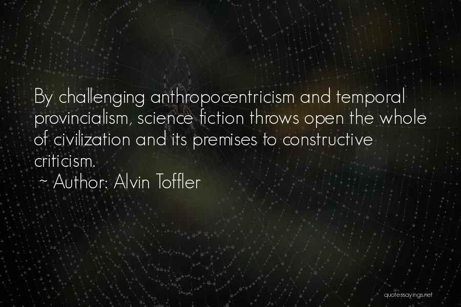 Constructive Criticism Quotes By Alvin Toffler