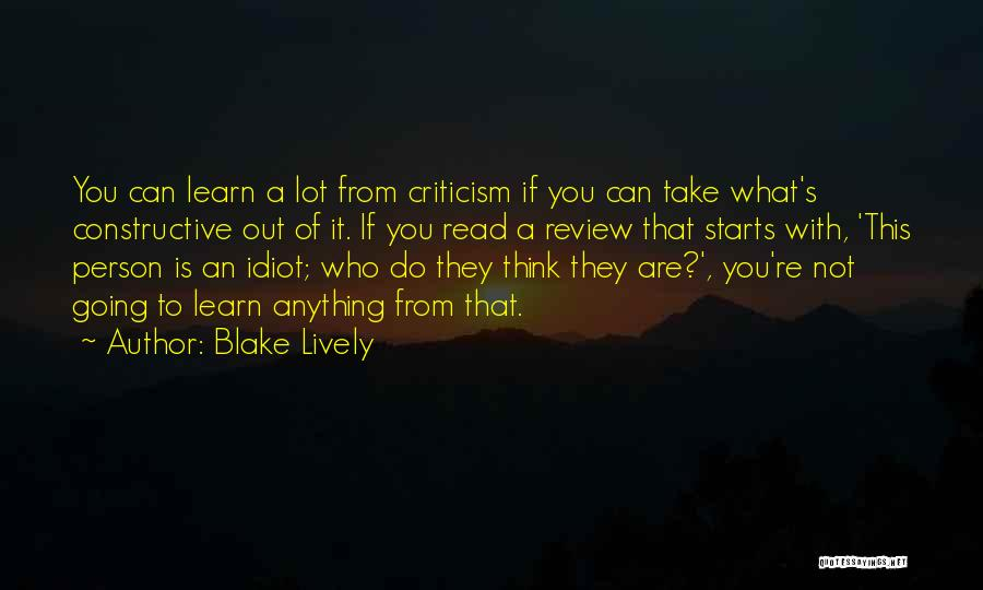 Constructive Criticism Quotes By Blake Lively