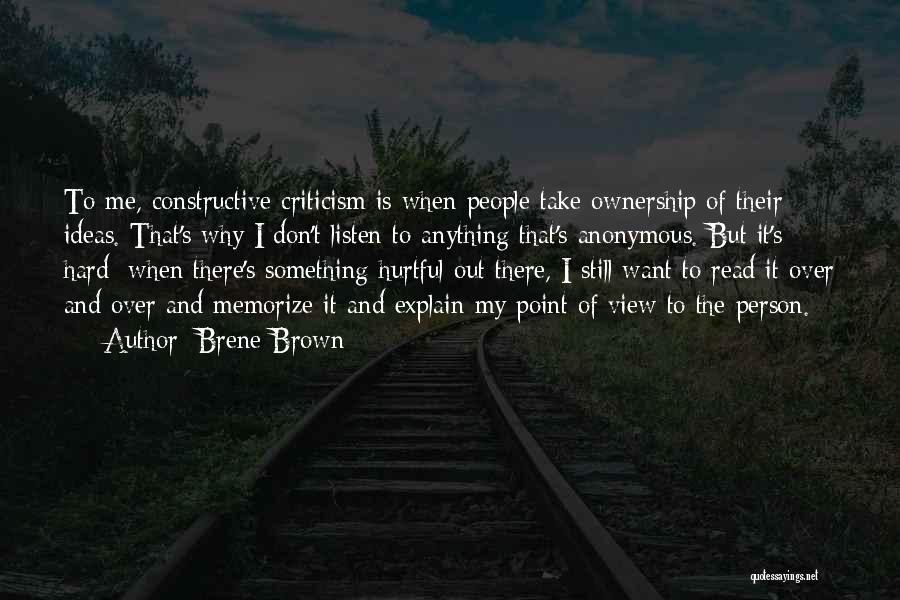 Constructive Criticism Quotes By Brene Brown