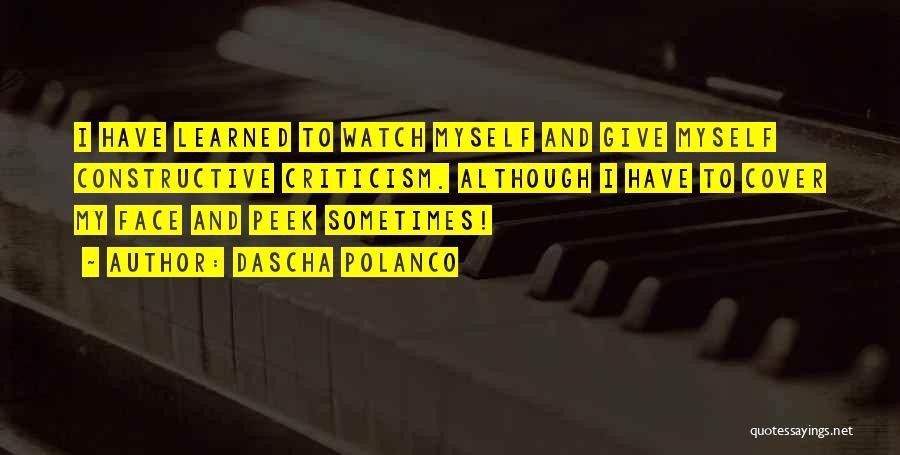 Constructive Criticism Quotes By Dascha Polanco
